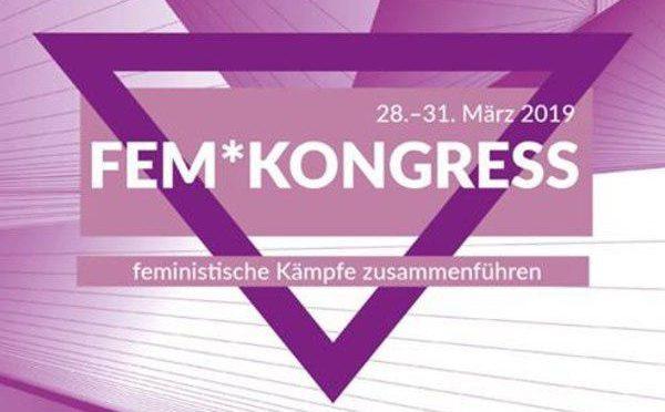Fem*Kongress – feministische Kämpfe zusammenführen